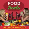Cover image of Food Heals