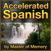 Cover image of Accelerated Spanish: Learn Spanish online the fastest and best way, by Master of Memory