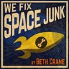 Cover image of We Fix Space Junk