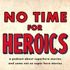 Cover image of No Time For Heroics