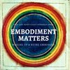 Cover image of Embodiment Matters Podcast