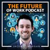 Cover image of The Future of Work Podcast With Jacob Morgan