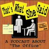 Cover image of That's What She Said -- The Office