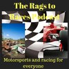 Cover image of The Rags to Races Podcast: Motorsports and Racing for Everyone