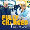 Cover image of The Fully Charged Show Podcast