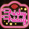 Cover image of Frisky Friday | Sexy Stories to Heat Up Your Nights