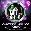 Cover image of Ghetto House Radio
