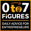 Cover image of Zero to Seven Figures Entrepreneur Podcast - Entrepreneur Tips & Entrepreneur Tactics