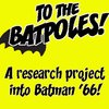 Cover image of To The Batpoles! Batman 1966