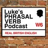 Cover image of A Phrasal Verb a Day - Learn English Phrasal Verbs with Luke Thompson