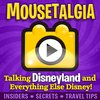 Cover image of Mousetalgia! - Your Disneyland Podcast