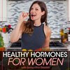 Cover image of Healthy Hormones for Women Podcast