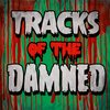 Cover image of Tracks Of The Damned