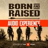 Cover image of The Born And Raised Audio Experience