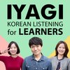 Cover image of IYAGI - Natural Korean Conversations For Learners