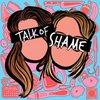 Cover image of Talk of Shame
