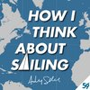 Cover image of How I Think About Sailing