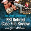 Cover image of FBI Retired Case File Review