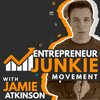 Cover image of Entrepreneur Junkie Movement With Jamie Atkinson