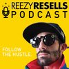 Cover image of The Reezy Resells Show