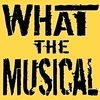 Cover image of What The Musical