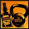 Cover image of Strength and Scotch Podcast: Training / Nutrition / Health / Fitness / Scotch