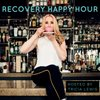 Cover image of Recovery Happy Hour