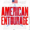 Cover image of American Entourage Podcast