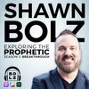 Cover image of Exploring the Prophetic With Shawn Bolz