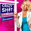 Cover image of Crazy Sh*t In Real Estate with Leigh Brown