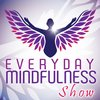 Cover image of Everyday Mindfulness Show