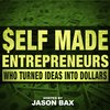 Cover image of Self Made Entrepreneurs & Creatives Who Turned Online Business Ideas into Dollars. UNLIKE Entrepreneur on Fire, Lewis Howes School of Greatness, James Altucher, Tia Lopez, Gary Vaynerchuck, Smart Passive Income
