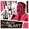 Cover image of Til Death Do Us Blart