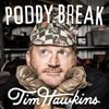 Cover image of Poddy Break with Tim Hawkins