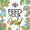 Cover image of Feed Your Wild | Food for Your Ancient Body, Mind & Soul