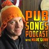 Cover image of PUB SONGS PODCAST with Marc Gunn