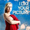 Cover image of I Like Your Picture