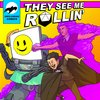 Cover image of They See Me Rollin