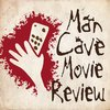 Cover image of The Mancave Movie Review Podcast