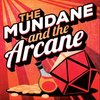 Cover image of The Mundane and the Arcane