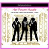 Cover image of Her Power Hustle | The Power Resource for Women Entrepreneurs |Inspiration | Motivation | Perspiration for Women in Business