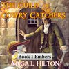 Cover image of The Guild of the Cowry Catchers, Book 1 Embers