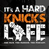 Cover image of It's a Hard Knicks Life Podcast