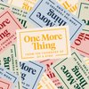 Cover image of One More Thing from the Founders of Of a Kind