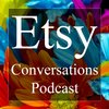 Cover image of Etsy Conversations Podcast | Arts & Crafts | DIY | Online Business | Ecommerce | Online Shopping | Entrepreneur Interviews