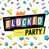 Cover image of Blocked Party