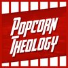 Cover image of Popcorn Theology