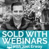 Cover image of Sold With Webinars Podcast