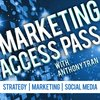 Cover image of Marketing Access Pass with Anthony Tran