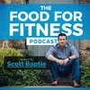 Cover image of The Food For Fitness Podcast   Nutrition   Training   Lifestyle   Healthy Living